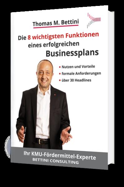 Bettini Consulting KMU Foerdermittel Experte - Businessplan